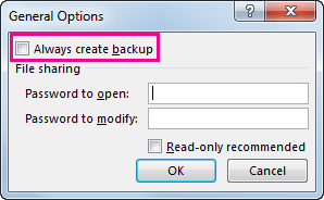 Always create backup option in the General Options dialog box