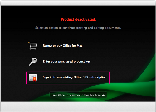 In the Product deactivated window, select Sign in to an existing Office 365 subscription