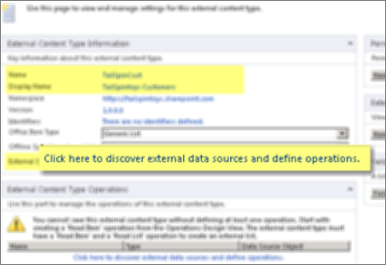 Screenshot of the External Content Type Information panel, and the link Click here to discover external data sources and define operations, which is used to make a BCS connection.