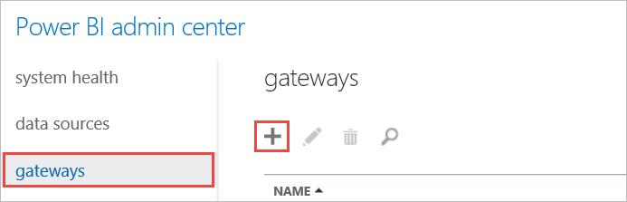 Admin Center - Gateway Tab