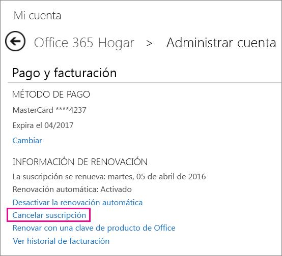 """Captura de pantalla de la página Administración de cuenta con el vínculo """"Cancelar suscripción"""" seleccionado."""