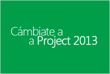 Cambiar a Project 2013
