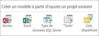 Sélections de source de données: Access; Excel; données SQL Server/ODBC; texte/CSV; liste SharePoint