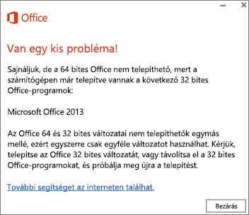 Hibaüzenet arról, hogy nem lehet 32 bites Office-t telepíteni 64 bites Office mellé