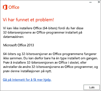 Feilmeldingen Kan ikke installere 32-biters Office over 64-biters Office