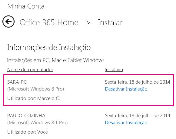 Captura de tela da página Instalar com um nome de computador e o nome da pessoa que instalou o Office selecionado.