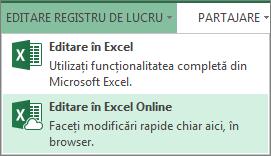 Editare în Excel Online din meniul Editare registru de lucru