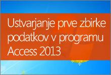 Ustvarjanje prve zbirke podatkov v programu Access 2013