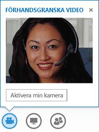 Skärmdump som visar en videoförhandsgranskning med Aktivera min kamera valt